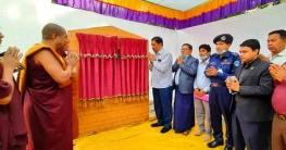 পার্বত্য এলাকার আনাছে কানাছে ধর্মীয় ও নৈতিক শিক্ষার দ্বার খুলছে:পার্বত্যমন্ত্রী বীর বাহাদুর